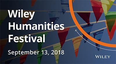 Wiley Humanities Festival 2018: Why Technology Matters: The Humanities in the 21st Century